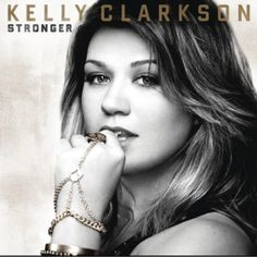 Kelly Clarkson, I will always love her music.