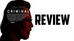 Criminal - Movie Review (Kevin Costner Ryan Reynolds Gary Oldman)
