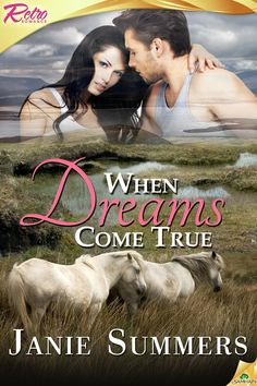 When Dreams Come True by Janie Summers