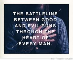 Battle Between Good And Evil Quotes. QuotesGram