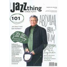 Abdullah Ibrahim - im Magazin JAZZ THING 101/2013 - die Zeitschrift für Jazz Music und blues - hier direkt bestellen