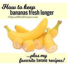 How to keep bananas fresh longer!  (Plus some of my favorite banana recipes!)