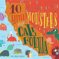 10 Little Monsters Visit California, 10 Little Monsters by Jess Smart Smiley, 97