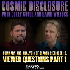 Cosmic Disclosure Season 2 - Episode 13: Viewer Questions Part 1 - Summary and Analysis | Corey Goode and David Wilcock | Stillness in the Storm
