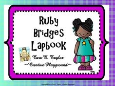 Many of us either read the book and/or watch the movie, Ruby Bridges to our classroom during February.  If this is you, my newest product is a must!  I've turned the popular project of lapbooking into a product you and your students can complete together or they can do as an informal assessment.