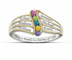 """Mothers Day ring - """"Being a Family is a Journey of Love""""...with kids names and birthstones."""