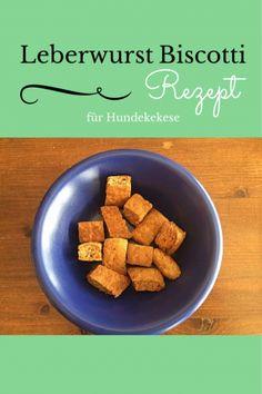 Rezept für Hundekekse - In 10 Minuten sind diese leckeren Leberwurst Biscotti backfertig und kommen zumindest bei uns sehr gut an