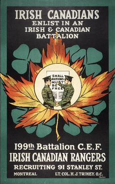 War Poster - Irish Canadians: Enlist in an Irish and Canadian Battalion [Canada], [between 1914 and Canadian Army, Canadian History, Canadian Soldiers, Cold War Propaganda, Propaganda Art, Ww1 Posters, Maple Leaf, World War One, Cursed Child Book