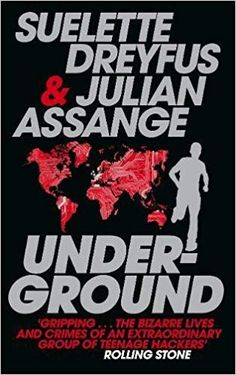 Buy Underground: Tales of Hacking, Madness and Obsession on the Electronic Frontier by Julian Assange, Suelette Dreyfus and Read this Book on Kobo's Free Apps. Discover Kobo's Vast Collection of Ebooks and Audiobooks Today - Over 4 Million Titles! Edward Snowden, University Of Melbourne, The Sydney Morning Herald, Electronic, Afghanistan, Reading Online, True Stories, Nasa, Audio Books