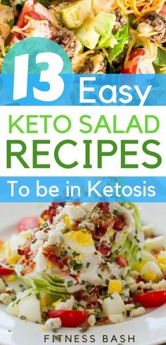 Keto salad recipes for a ketogenic diet. Check the low carb and 13 easy keto salad ideas to be in ketosis.