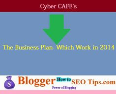 Cyber Cafe Business Plan- The Plan for Making Extra Cash