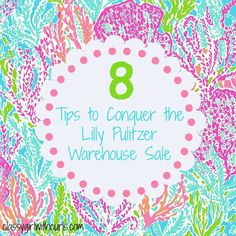 8 Tips to Conquer the Lilly Pulitzer Warehouse Sale! Classygirlwithcurls.com