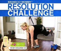 Day 53 of the BIKINI BODY MOMMY Resolution Challenge