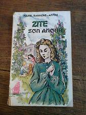 Zite et son amour / Marie Barrere-Affre Collection la Fregate n° 13