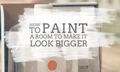 5 ways to paint a room to make it look bigger: choose light colors like white & cream; use cool hues: blue, green, violet; create an optical illusion w/stripes: vertical to make ceiling look longer and horizontal to make room look wider; paint trim & molding lighter color than walls; keep things monochromatic.