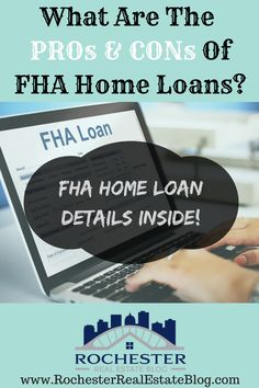 What Are The PROs & CONs Of FHA Home Loans? http://www.rochesterrealestateblog.com/pros-cons-fha-home-loans/ via @KyleHiscockRE