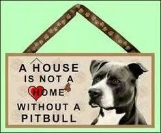 Items similar to A House is not a Home without a Pitbull ( black & white ) x Wooden Sign on Etsy Animals And Pets, Cute Animals, Pitt Bulls, Wood Dog, Puppy Pictures, Puppy Pics, Pit Bull Love, Dog Signs, Diy Stuffed Animals