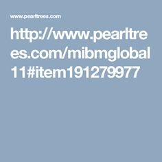 http://www.pearltrees.com/mibmglobal11#item191279977