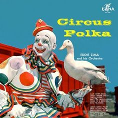 Circus Polka - vintage record cover with a chillingly sinister undercurrent which belies the blue sky . . . I think that duck should be careful.