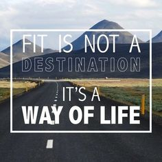 getting fit is not a destination its a way of life Fit Motivation, Weight Loss Motivation, Motivation Quotes, Mass Building, Friday Workout, In Pursuit, Muscle Mass, Fitness Quotes, Health Quotes