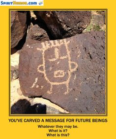 if you were leaving a carved message for future generations, what would it be?