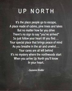 Normally country is thought of as down south. But there can be country in the north too. Quotes To Live By, Me Quotes, Lake Life Quotes, Nature Quotes, Quotable Quotes, Faith Quotes, Girl Quotes, That Way, Just For You