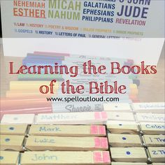 Learning the Books of the Bible - Games, printables, lots of ideas to learn the books of the Bible.
