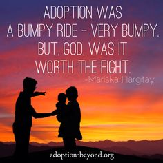 """Adoption was a bumpy ride — very bumpy. But, God, was it worth the fight."" —Mariska Hargitay #adoption"