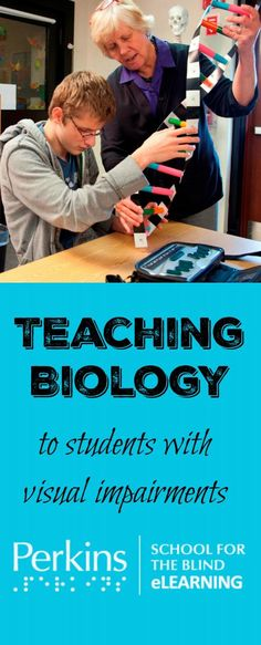 Tips to prepare for a biology student who is blind or visually impaired