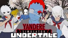 The GENOCIDE ROUTE Challenge | Yandere Simulator: Undertale (Yanderetale...