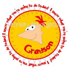 I'm proud of this one if I do say so myself...Happy Birthday can be added to this design as well...for a Phineas and Ferb Birthday party!!