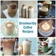 Droolworthy Coffee Recipes #coffee #PinAtoZ