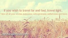 If you wish to travel