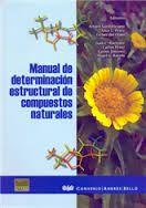 Manual de determinación estructural de compuestos naturales / editores, Arturo San Feliciano ...[ et al.] ; coeditores, Carlos Jimenez... [ et al.]