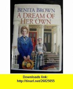 A Dream of Her Own (9781859034798) Benita Brown, Trudy Harris , ISBN-10: 1859034799  , ISBN-13: 978-1859034798 ,  , tutorials , pdf , ebook , torrent , downloads , rapidshare , filesonic , hotfile , megaupload , fileserve