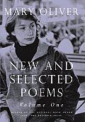 New and Selected Poems, Volume One by Mary Oliver:  With themes that are deceptively simple yet immense in view, Mary Oliver's poetry is a constant surprise. Time spent immersed in her language is time pleasurably spent. by the Humanities Team...