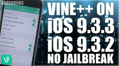 How To Install Hacked Vine++ iOS 9 - 9.3.3 Without (No) Jailbreak Cydia ...