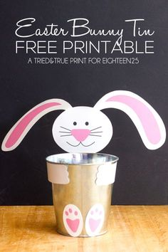 Turn a simple tin can into an Easter Bunny Tin with this simple free printable!