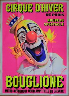 CIRQUE D'HIVER DE PARIS - BOUGLIONE - ( CLOWN ) - Affiche Originale 1980 in DVD, cinéma, Objets de collection, Affiches, posters | eBay #chrisdeparis 90€