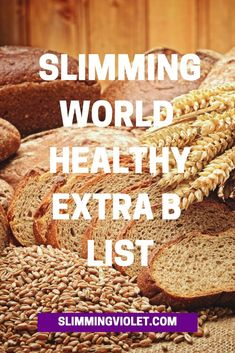 Slimming World Healthy Extra B List for 2020 Slimming World Healthy Extras, Slimming World Syns List, Slimming World Shopping List, Slimming World Syn Values, Slimming World Dinners, Slimming World Breakfast, Slimming World Recipes Syn Free, Slimming World Plan, Slimming Eats