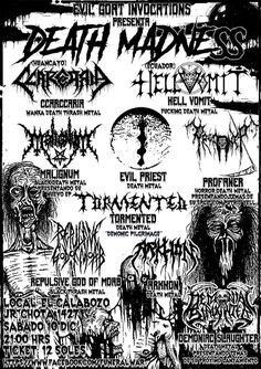 """""""METALHOUSE"""": DEATH MADNESS en Lima. EVIL GOAT INVOCATIONS presenta: Desde Ecuador HELL VOMIT PROFANER + EVIL PRIEST + MALIGNUM + TORMENTED + CCARCCARIA(HYO) + REPULSIVE GOD OF MOAB + ARKHON + DEMONIAC SLAUGHTER. Además la X EXPOMETAL 2016. Sellos y distribuidores del Metal Peruano. Desde las 4pm hasta las 12m. SABADO 10 de DICIEMBRE 2016. En EL CALABOZO - JR CHOTA 1427 (Costado DININCRI) Cercado de Lima"""