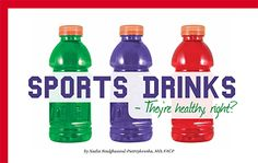 """If you go down the beverage aisle in any grocery store today, you're bound to find a wide variety of sports drinks, all promising things like """"power,"""" """"hydration,"""" """"energy bursts"""" and much more. Quite often, this is crafty marketing on the part of the sports drink manufacturers; however, the main question on your mind in the sea of """"promises"""" should be, """"Are these sports drinks healthy?"""" Well, let's find out. #sports #drinks"""