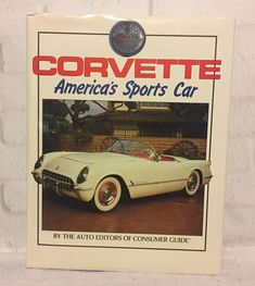 Corvette America's Sports Car 1989 Corvettes in Competition