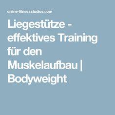 Liegestütze - effektives Training für den Muskelaufbau | Bodyweight