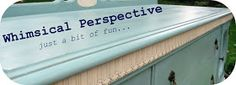 Whimsical Perspective: Meet Duck Egg: My Annie Sloan Chalk Paint Color Review