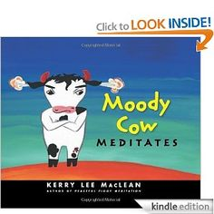 Booktopia has Moody Cow Meditates by Kerry Lee MacLean. Buy a discounted Hardcover of Moody Cow Meditates online from Australia's leading online bookstore. Emotional Regulation, Self Regulation, Emotional Development, Child Development, Stress Management, Behavior Management, Classroom Management, Behavior Analyst, Power Of Meditation