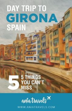 Girona is a cute town located two hours from Barcelona. Filled with tons of shops, cafes and beautiful scenery. Here are the top 5 things you can't miss.