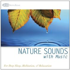 Nature Sounds with Music (Deep Sleep Music, Relaxation, Music for Healing, Music with Nature) $10.55