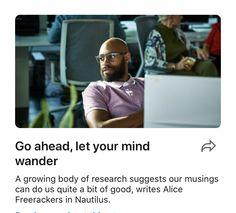 Go ahead, let your mind wander | LinkedIn