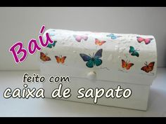 Coisas que Gosto: Baú feito com caixa de sapato Diy Handbag, Jewellery Boxes, Tole Painting, Decoupage, Diy And Crafts, I Am Awesome, Projects To Try, Organization, Make It Yourself